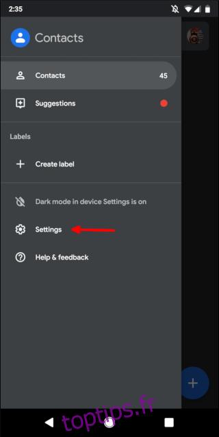 Le menu de l'application Contacts d'Android