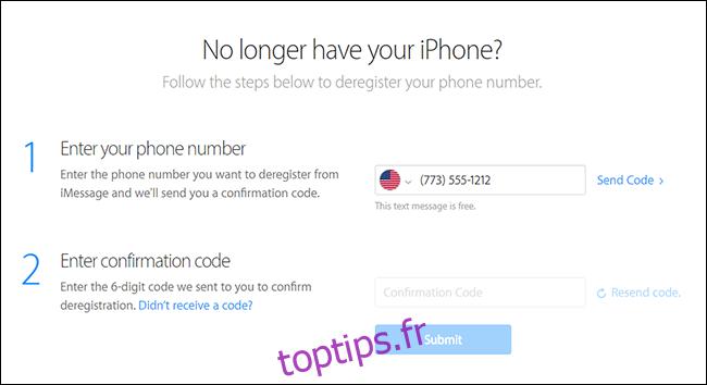 Saisissez votre numéro de téléphone et votre code de confirmation sur le site d'auto-assistance Apple pour vous désinscrire d'iMessage.