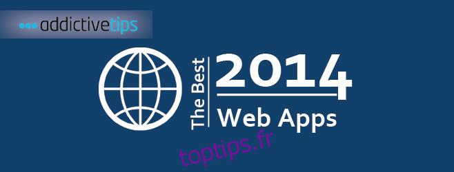 32 meilleures applications Web de l'année 2014