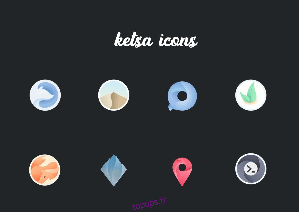 Comment installer le thème d'icônes Ketsa sur Linux